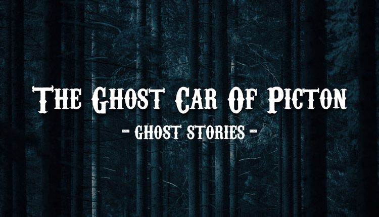 The Ghost Car Of Picton